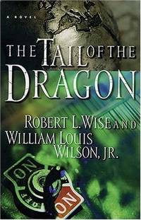 The Tail of the Dragon: A Novel