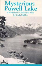Mysterious Powell Lake: A Collection of Historical Tales