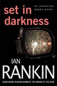 image of Set in Darkness: An Inspector Rebus Novel