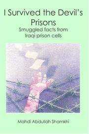 I Survived the Devil's Prisons: Smuggled facts from Iraqi prison cells