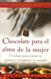 Chocolate para el alma de la mujer by  Kay Allenbaugh - Paperback - (2nd printing) - c1987 - from Rainy Day Paperback Exchange and Biblio.com