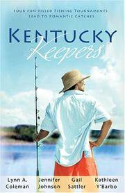 Kentucky Keepers: Lured by Love/Hook, Line and Sinker/Idle Hours/Reeling Her In (Heartsong...