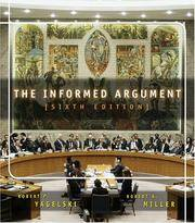 The Informed Argument (with InfoTrac) by  Robert Keith Miller Robert P. Yagelski - Paperback - from Better World Books  and Biblio.com