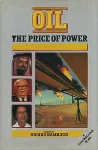 Oil : The Price of Power