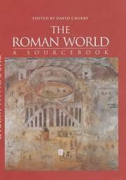 THE ROMAN WORLD: A SOURCEBOOK