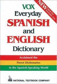 Vox Everyday Spanish and English Dictionary (Spanish Edition) by Vox - Paperback - 1 - 1988-01-11 - from Ergodebooks (SKU: DADAX0844279838)