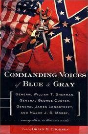 Commanding Voices of Blue and Gray