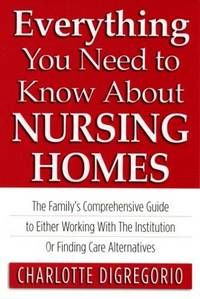 Everything You Need to Know About Nursing Homes