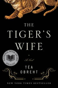 The Tiger's Wife: A Novel [Hardcover] Obreht, Téa by  Téa Obreht - Hardcover - 2011-03-08 - from The Crazy Book Lady and Biblio.com