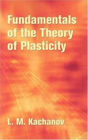 FUNDAMENTALS OF THE THEORY OF PLASTICITY (P)