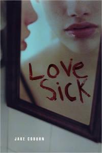 *Signed* LoveSick (1st)