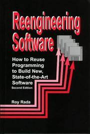 Re-Engineering Software: How to Re-Use Programming to Build New, State-of-the-Art Software by Roy Rada - Hardcover - 2 - 1999-01-01 - from Ergodebooks (SKU: DADAX1579581838)