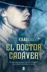 El doctor cadáver (La Trama) (Spanish Edition)