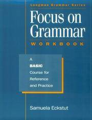Focus on Grammar: A Basic Course for Reference and Practice (Complete Workbook)