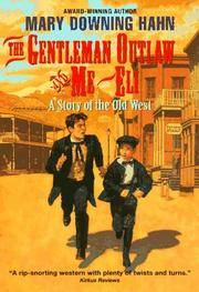The Gentleman Outlaw and Me--Eli (Avon Camelot Book)