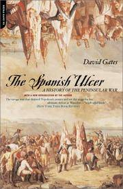 The Spanish Ulcer: A History of the Peninsular War