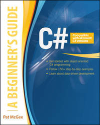 C#: A Beginner's Guide (Beginners Guides)