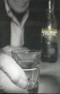 Ivan Petrov: Russia Through a Shot Glass