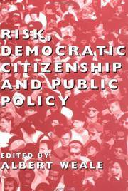 Risk, Democratic Citizenship and Public Policy (British Academy Occasional Papers)