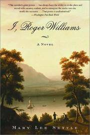 I, Roger Williams: A Novel
