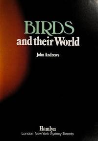 Birds and their World