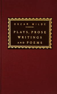 Plays, Prose Writings and Poems (Everyman's Library (Cloth)) - Hardcover by  Oscar Wilde - Reprint - from 9132589 CANADA INC and Biblio.com