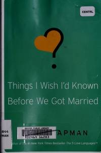 Things I Wish I'd Known Before We Got Married by Gary D Chapman - Paperback - September 2010 - from The Book Nook (SKU: 693958)