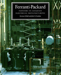 Ferranti-Packard: Pioneers in Canadian Electrical Manufacturing