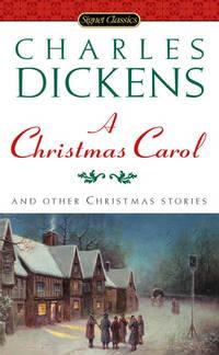 Christmas Carol and Other Christmas Stories, A