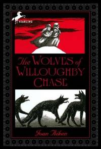 image of The Wolves Of Willoughby Chase (Turtleback School_Library Binding Edition) (Wolves Chronicles (PB))