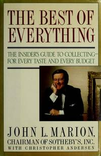 Best of Everything: The Insiders Guide to Collecting for Every Taste &  Every Budget