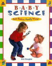 Baby Science: How Babies Really Work!