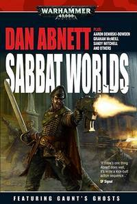 Sabbat Worlds Anthology (Warhammer 40,000 Anthologies)