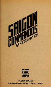 Saigon Commandos by J. Cain - Paperback - 1st Edition  - 1983 - from Dalley Book Service and Biblio.com
