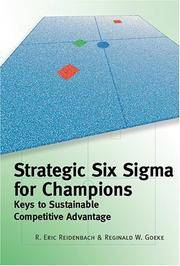 Strategic Six Sigma for Champions: Keys to Sustainable Competitive Advantage