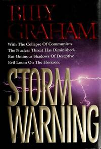 Storm Warning: Deceptive Evil Looms on the Horizon Graham, Billy