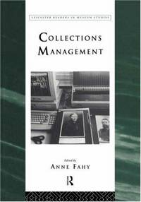 Collections Management (Leicester Readers in Museum Studies)