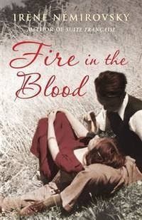 image of Fire In The Blood [A Novel].