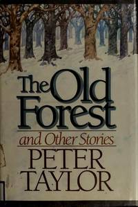 The Old Forest & Other Stories