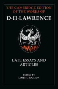 D. H. Lawrence Late Essays and Articles The Cambridge Edition of the Works of D. H. Lawrence