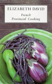 French Provincial Cooking by Elizabeth David - Paperback - Rpt. - 1983 - from Matilda Mary's Books (SKU: 004701)