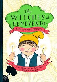 Respect Your Ghosts (The Witches of Benevento)
