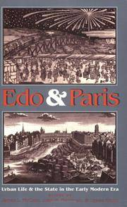 Edo and Paris: Urban Life and the State in the Early Modern Era