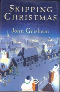 Skipping Christmas  - 1st Edition/1st Printing