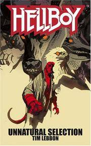 *Mignola Signed* Unnatural Selection (Hellboy) (1st)