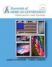 Essentials of American Government: Continuity and Change, 2008 Edition (8th Edition)