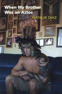 When My Brother Was as Aztec