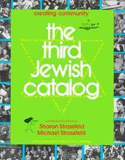 The Third Jewish Catalog: Creating Community With a Cumulative Index to All 3 Catalogs
