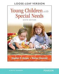 Young Children With Special Needs, Loose-Leaf Version (6th Edition) by  Stephen Hooper - Paperback - 2013-09-09 - from Campus Bookstore (SKU: mon0000042683)