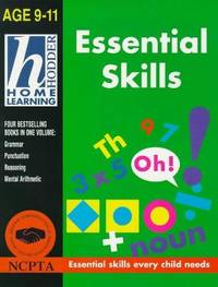 Essential Skills : Age 9 - 11: Originally Published in Four Volumes - Grammar, Punctuation,...
